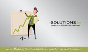 Internet Marketing: Your Train Track to Increased Revenues and Customers, Phoenix, Arizona