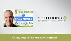 5 Easy Ways to Save Money on Google Ads Thumbnail