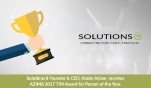 Solutions 8 Founder & CEO, Kasim Aslam, receives AZIMA 2017 TIM Award for Person of the Year.