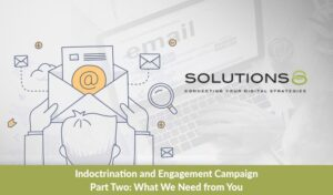 Indoctrination and Engagement Campaign Part Two: What We Need from You
