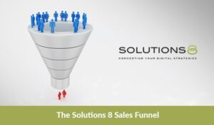 The Solutions 8 Sales Funnel