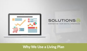 Why We Use a Living Plan