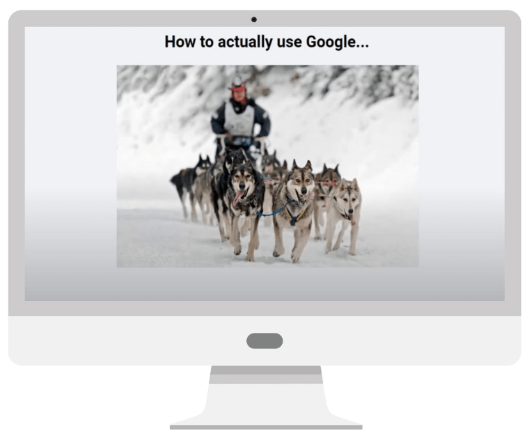 How to actually use google