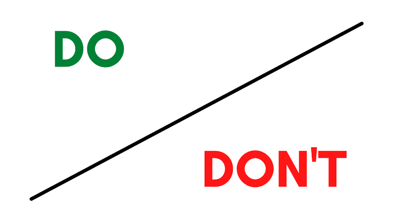 Do and Don't