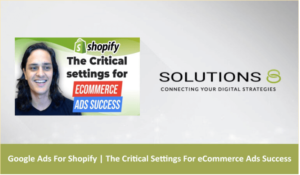 The Critical Settings For eCommerce Ads Success Blog thumbnail