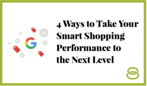 4 Ways to Take Your Smart Shopping Performance to the Next Level featured image - Solutions 8 blog