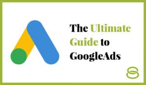The Ultimate Guide to Google Ads blog thumbnail