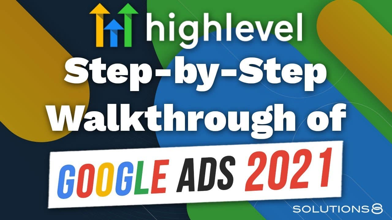 Attention HighLevel Users! A Step-By-Step Walkthrough of Google Ads YouTube thumbnail