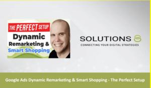 Google Ads Dynamic Remarketing Smart Shopping - The Perfect Setup(1)